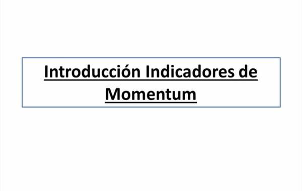 Introduccion a los indicadores de momento en la bolsa